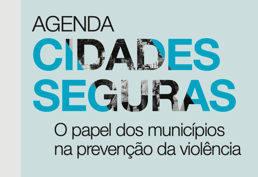 Reprodução do estudo Agenda Cidades Seguras